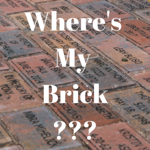 """Graphic of engraved bricks with the caption, """"Wheres My Brick?"""""""
